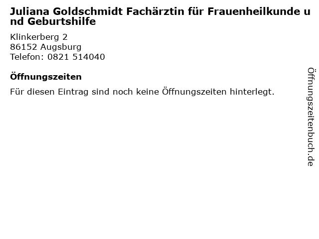 Juliana Goldschmidt Fachärztin für Frauenheilkunde und Geburtshilfe in Augsburg: Adresse und Öffnungszeiten