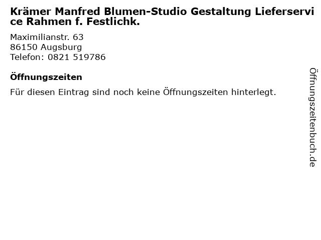 Krämer Manfred Blumen-Studio Gestaltung Lieferservice Rahmen f. Festlichk. in Augsburg: Adresse und Öffnungszeiten