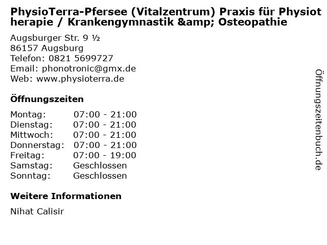 PhysioTerra-Pfersee (Vitalzentrum) Praxis für Physiotherapie / Krankengymnastik & Osteopathie in Augsburg: Adresse und Öffnungszeiten