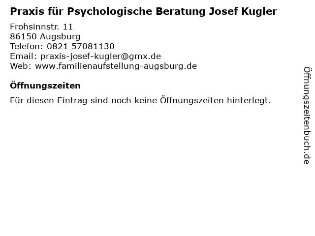 Praxis für Psychologische Beratung Josef Kugler in Augsburg: Adresse und Öffnungszeiten
