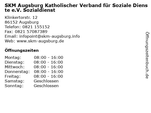 SKM Augsburg Katholischer Verband für Soziale Dienste e.V. Sozialdienst in Augsburg: Adresse und Öffnungszeiten