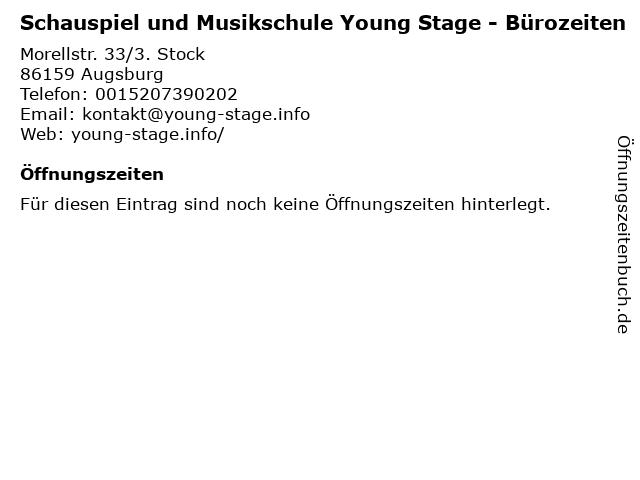 Schauspiel und Musikschule Young Stage - Bürozeiten in Augsburg: Adresse und Öffnungszeiten