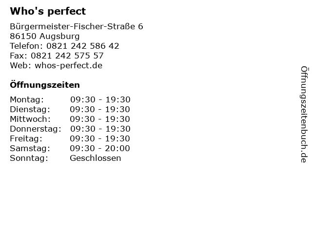 Who's perfect in Augsburg: Adresse und Öffnungszeiten