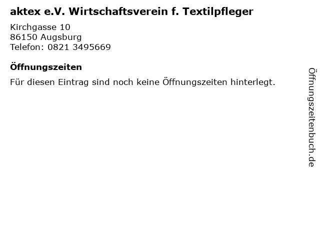 aktex e.V. Wirtschaftsverein f. Textilpfleger in Augsburg: Adresse und Öffnungszeiten