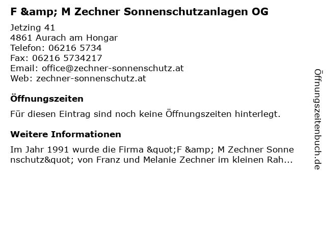 F & M Zechner Sonnenschutzanlagen OG in Aurach am Hongar: Adresse und Öffnungszeiten