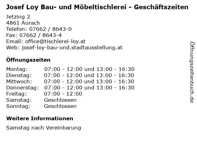 Josef Loy Bau- und Möbeltischlerei - Geschäftszeiten in Aurach: Adresse und Öffnungszeiten