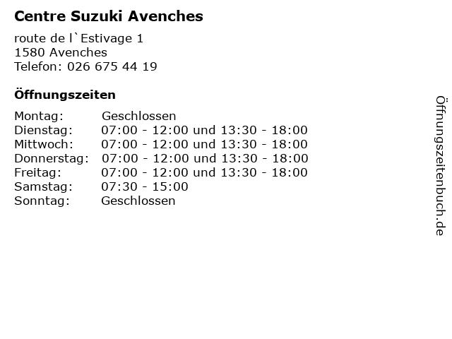 Centre Suzuki Avenches in Avenches: Adresse und Öffnungszeiten