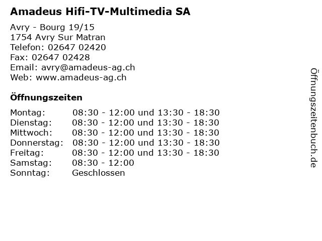Amadeus Hifi-TV-Multimedia SA in Avry Sur Matran: Adresse und Öffnungszeiten