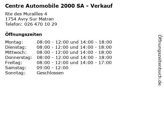 Centre Automobile 2000 SA - Verkauf in Avry Sur Matran: Adresse und Öffnungszeiten