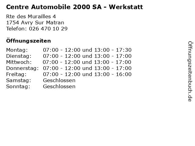 Centre Automobile 2000 SA - Werkstatt in Avry Sur Matran: Adresse und Öffnungszeiten