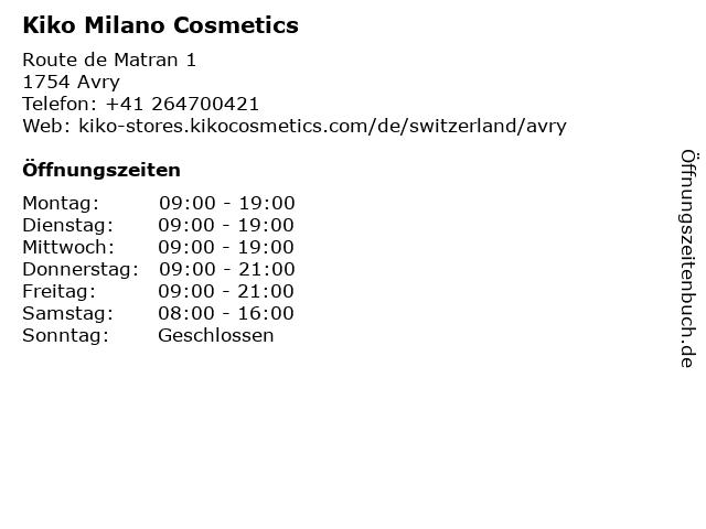 KIKO Milano Cosmetics in AVRY: Adresse und Öffnungszeiten