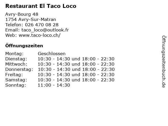 Restaurant El Taco Loco in Avry-Sur-Matran: Adresse und Öffnungszeiten