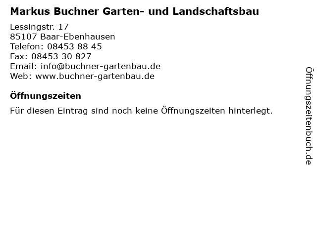 Markus Buchner Garten- und Landschaftsbau in Baar-Ebenhausen: Adresse und Öffnungszeiten