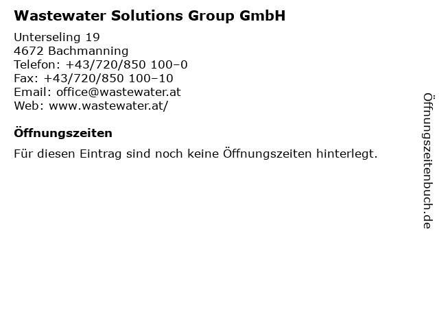 Wastewater Solutions Group GmbH in Bachmanning: Adresse und Öffnungszeiten
