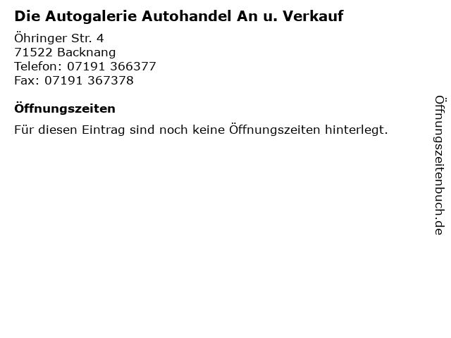 Die Autogalerie Autohandel An u. Verkauf in Backnang: Adresse und Öffnungszeiten