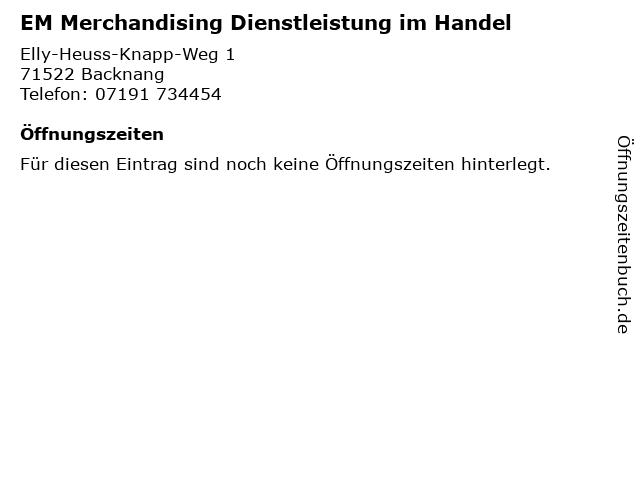 EM Merchandising Dienstleistung im Handel in Backnang: Adresse und Öffnungszeiten
