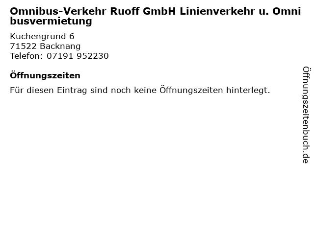 Omnibus-Verkehr Ruoff GmbH Linienverkehr u. Omnibusvermietung in Backnang: Adresse und Öffnungszeiten
