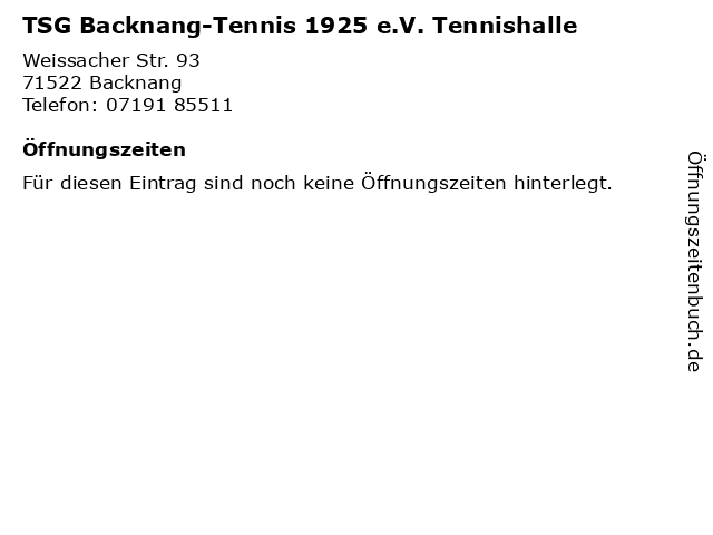 TSG Backnang-Tennis 1925 e.V. Tennishalle in Backnang: Adresse und Öffnungszeiten