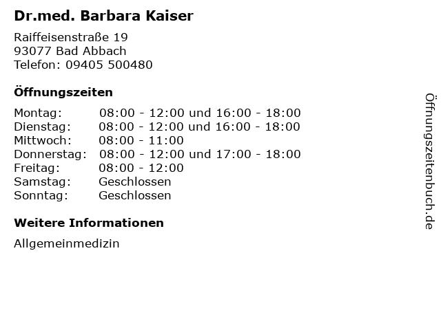 Dr.med. Barbara Kaiser in Bad Abbach: Adresse und Öffnungszeiten