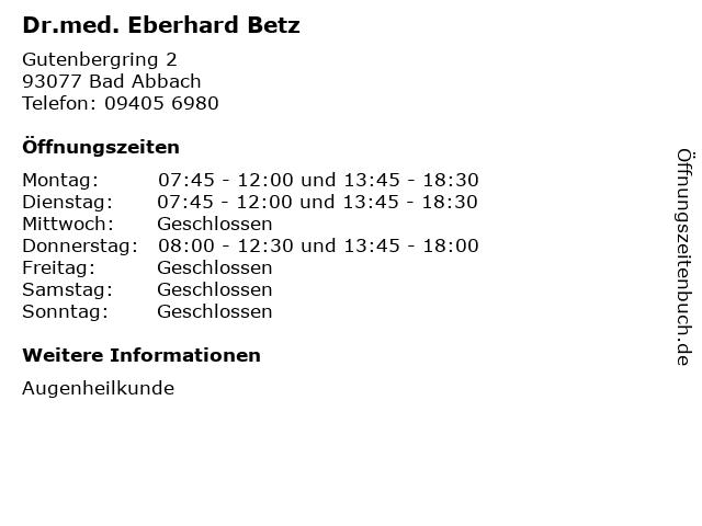 Dr.med. Eberhard Betz in Bad Abbach: Adresse und Öffnungszeiten