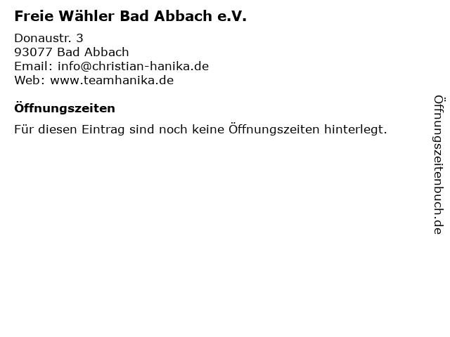 Freie Wähler Bad Abbach e.V. in Bad Abbach: Adresse und Öffnungszeiten