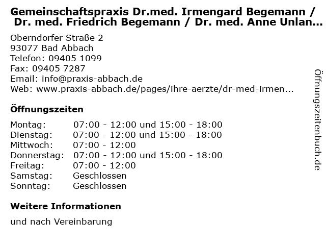Gemeinschaftspraxis Dr.med. Irmengard Begemann / Dr. med. Friedrich Begemann / Dr. med. Anne Unland-Schöfel/ Dr. med. Thomas Weigand in Bad Abbach: Adresse und Öffnungszeiten