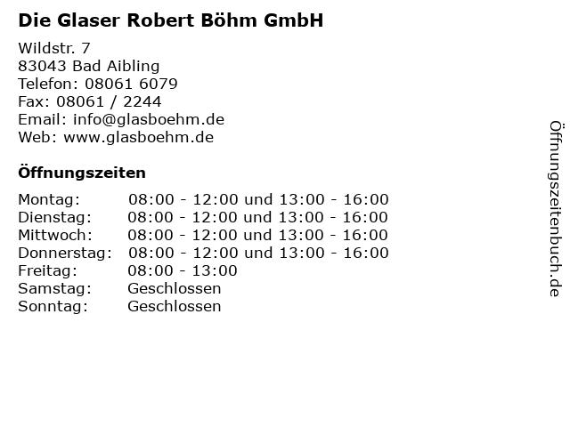 Die Glaser Robert Böhm GmbH in Bad Aibling: Adresse und Öffnungszeiten