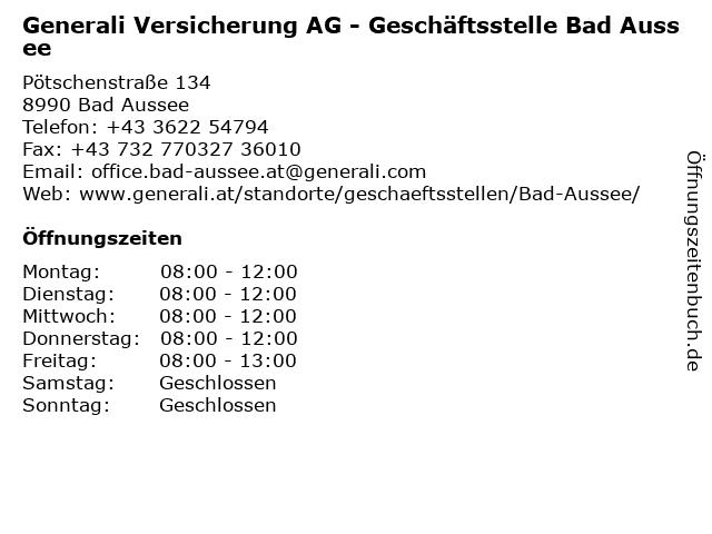 Generali Versicherung AG - Geschäftsstelle Bad Aussee in Bad Aussee: Adresse und Öffnungszeiten