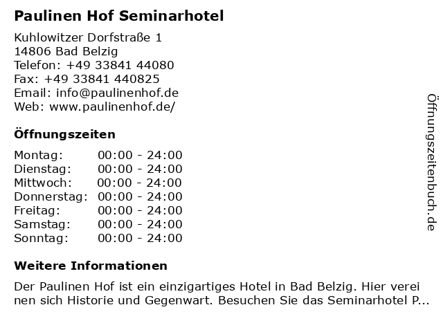 Paulinen Hof Seminarhotel in Bad Belzig: Adresse und Öffnungszeiten