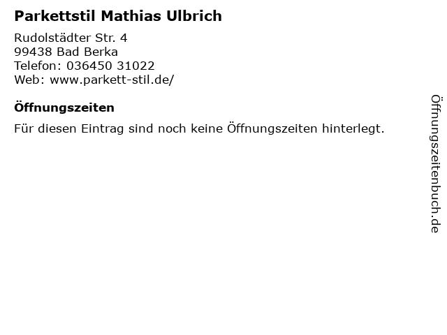 Parkettstil Mathias Ulbrich in Bad Berka: Adresse und Öffnungszeiten