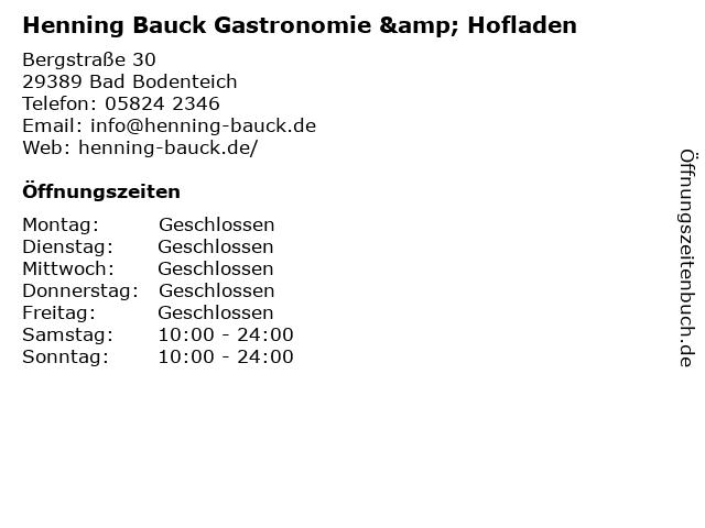 Henning Bauck Gastronomie & Hofladen in Bad Bodenteich: Adresse und Öffnungszeiten