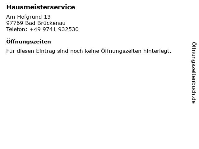 Hausmeisterservice in Bad Brückenau: Adresse und Öffnungszeiten