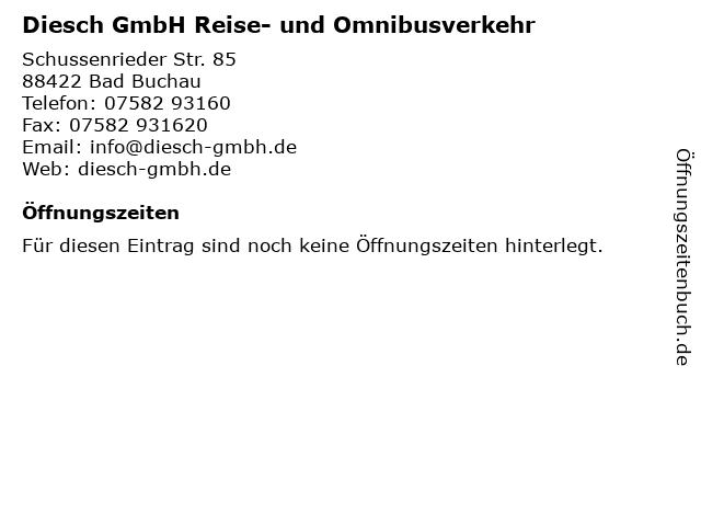 Diesch GmbH Reise- und Omnibusverkehr in Bad Buchau: Adresse und Öffnungszeiten
