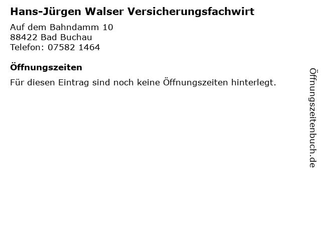 Hans-Jürgen Walser Versicherungsfachwirt in Bad Buchau: Adresse und Öffnungszeiten