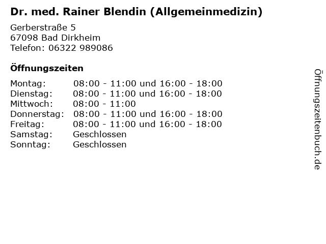 Dr. med. Rainer Blendin (Allgemeinmedizin) in Bad Dirkheim: Adresse und Öffnungszeiten