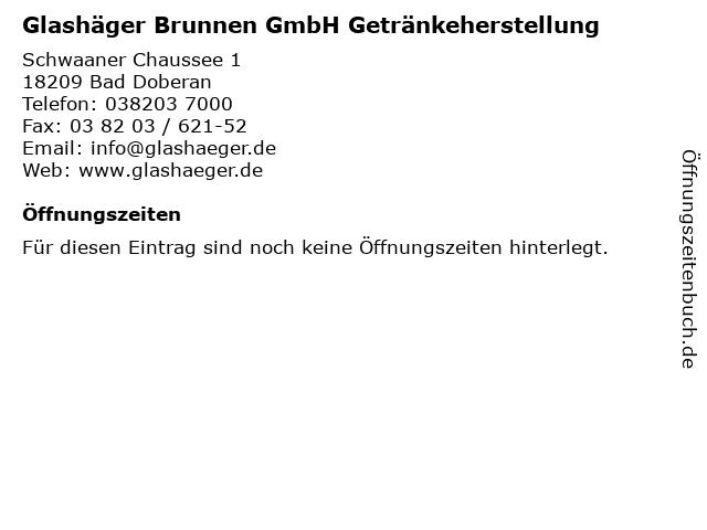 Glashäger Brunnen GmbH Getränkeherstellung in Bad Doberan: Adresse und Öffnungszeiten