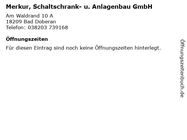 Merkur, Schaltschrank- u. Anlagenbau GmbH in Bad Doberan: Adresse und Öffnungszeiten