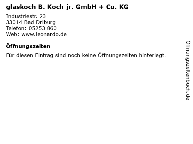 glaskoch B. Koch jr. GmbH + Co. KG in Bad Driburg: Adresse und Öffnungszeiten
