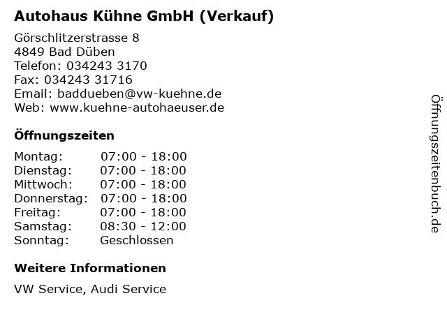 Autohaus Kühne GmbH (Verkauf) in Bad Düben: Adresse und Öffnungszeiten