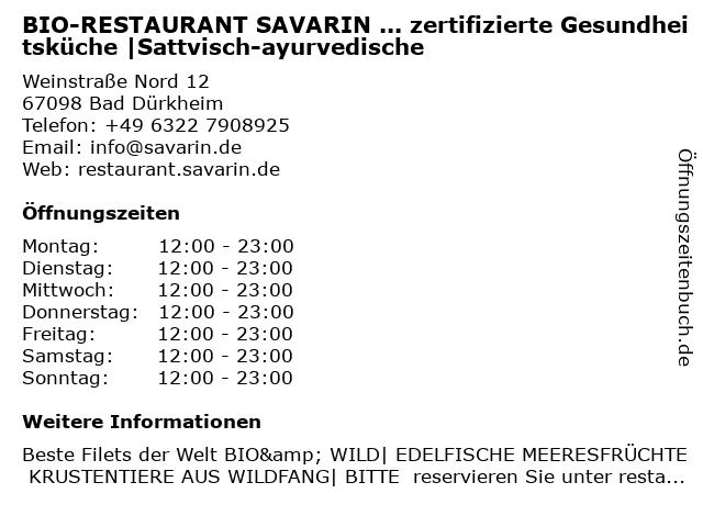 Restaurant Savarin | ayurvedisch-energetische & sattvisch-basische Bio-Küche in Bad Dürkheim: Adresse und Öffnungszeiten