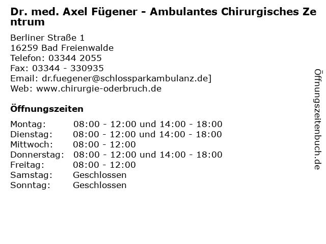 Dr. med. Axel Fügener - Ambulantes Chirurgisches Zentrum in Bad Freienwalde: Adresse und Öffnungszeiten