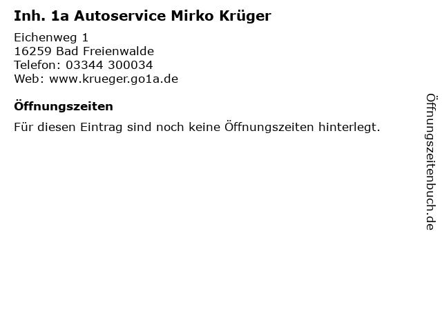Inh. 1a Autoservice Mirko Krüger in Bad Freienwalde: Adresse und Öffnungszeiten
