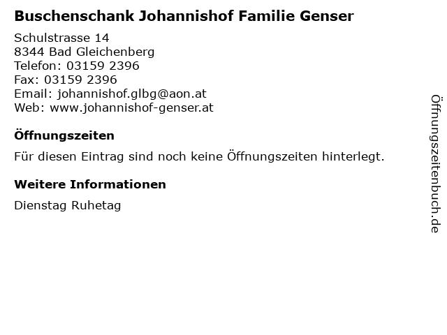 Buschenschank Johannishof Familie Genser in Bad Gleichenberg: Adresse und Öffnungszeiten