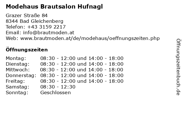 Modehaus Brautsalon Hufnagl in Bad Gleichenberg: Adresse und Öffnungszeiten