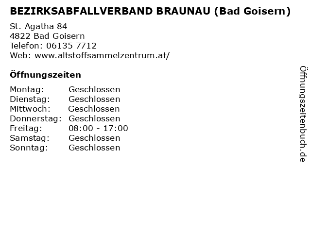 BEZIRKSABFALLVERBAND BRAUNAU (Bad Goisern) in Bad Goisern: Adresse und Öffnungszeiten
