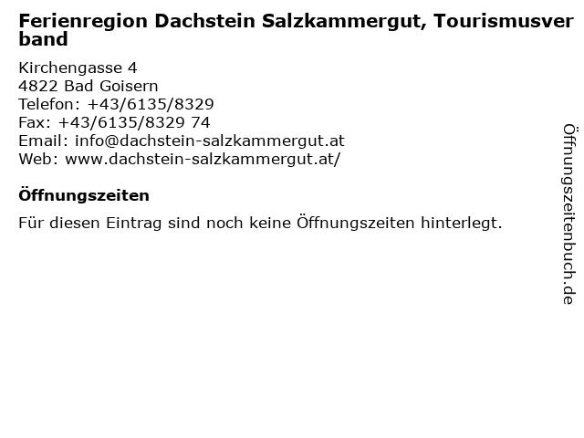 Ferienregion Dachstein Salzkammergut, Tourismusverband in Bad Goisern: Adresse und Öffnungszeiten