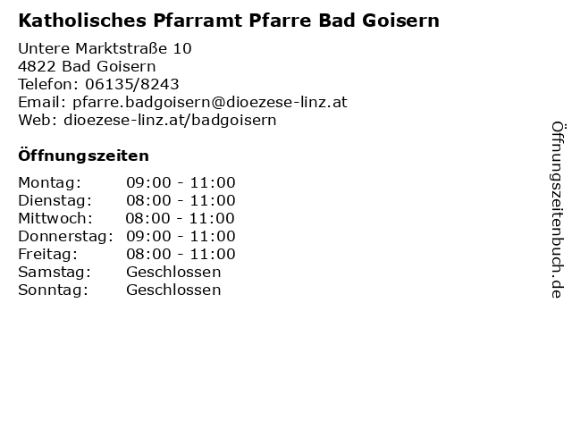 Katholisches Pfarramt Pfarre Bad Goisern in Bad Goisern: Adresse und Öffnungszeiten