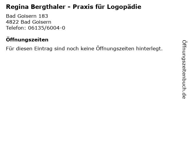 Regina Bergthaler - Praxis für Logopädie in Bad Goisern: Adresse und Öffnungszeiten