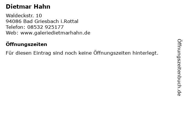 Dietmar Hahn in Bad Griesbach i.Rottal: Adresse und Öffnungszeiten