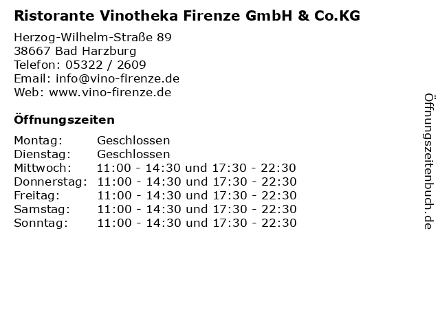 Ristorante Vinotheka Firenze GmbH & Co.KG in Bad Harzburg: Adresse und Öffnungszeiten